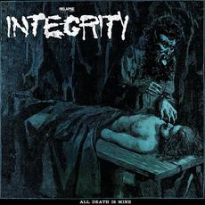 All Death Is Mine mp3 Single by Integrity