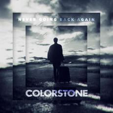 Never Going Back Again mp3 Single by Colorstone