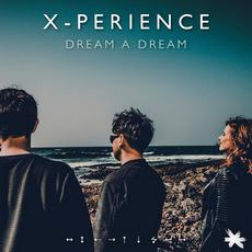 Dream A Dream mp3 Single by X-Perience
