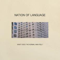 What Does the Normal Man Feel? mp3 Single by Nation Of Language