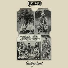 Switzerland mp3 Album by Silver Sun