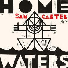 Home Waters mp3 Album by Sam Carter