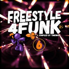 Freestyle 4 Funk 6 mp3 Compilation by Various Artists