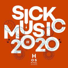 Sick Music 2020 mp3 Compilation by Various Artists