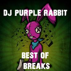 DJ Purple Rabbit: Best of Breaks mp3 Compilation by Various Artists