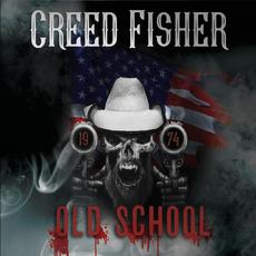 Old School mp3 Album by Creed Fisher