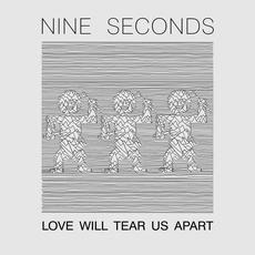 Love Will Tear Us Apart mp3 Album by Nine Seconds