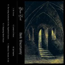 Dark Uncertainty mp3 Album by Opaque Trials