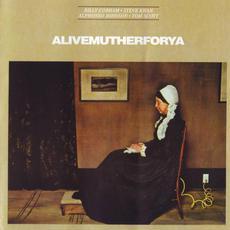 Alivemutherforya mp3 Album by Billy Cobham · Steve Khan · Alphonso Johnson · Tom Scott