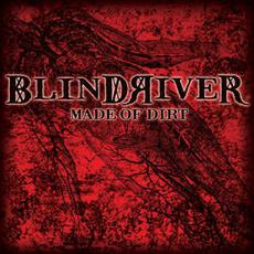 Made Of Dirt mp3 Album by Blind River