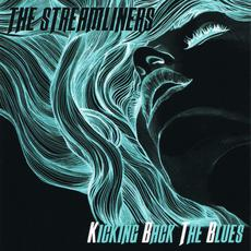 Kicking Back The Blues mp3 Album by The Streamliners