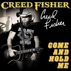 Come And Hold Me mp3 Single by Creed Fisher