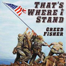 That's Where I Stand mp3 Single by Creed Fisher
