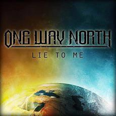 Lie to Me mp3 Single by One Way North