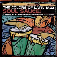 The Colors of Latin Jazz: Soul Sauce! mp3 Compilation by Various Artists