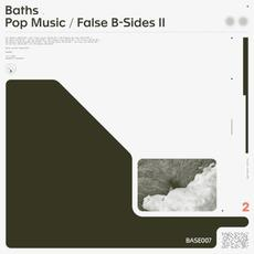 Pop Music / False B-Sides II mp3 Artist Compilation by Baths