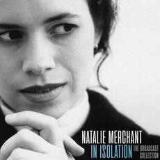 In Isolation (Live) mp3 Live by Natalie Merchant