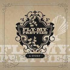 A Story (Live) mp3 Live by Fly My Pretties