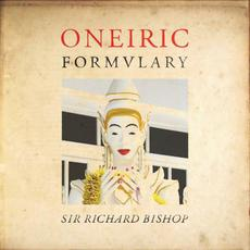 Oneiric Formulary mp3 Album by Sir Richard Bishop