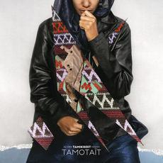 Tamotaït mp3 Album by Tamikrest