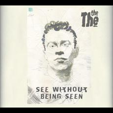 See Without Being Seen mp3 Album by The The
