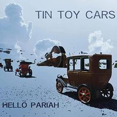 Hello Pariah mp3 Album by Tin Toy Cars