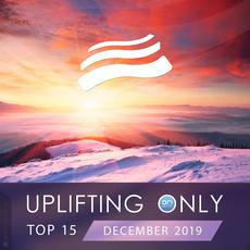 Uplifting Only Top 15: December 2019 mp3 Compilation by Various Artists