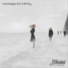 Nostalgia for Infinity mp3 Album by Hats Off Gentlemen It's Adequate