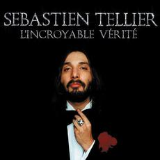 L'incroyable vérité mp3 Album by Sebastien Tellier