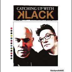 Catching Up With Klack mp3 Artist Compilation by Klack