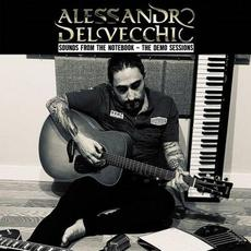 Sounds From The Notebook - The Demo Sessions mp3 Album by Alessandro Del Vecchio