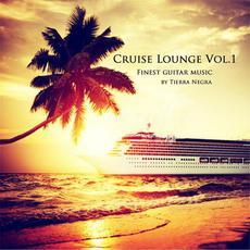 Cruise Lounge Vol.1 mp3 Album by Tierra Negra