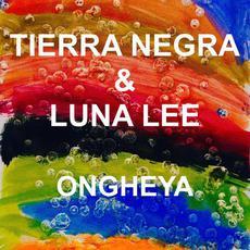 Ongheya mp3 Single by Tierra Negra & Luna Lee