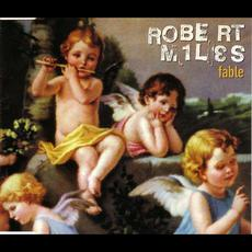 Fable mp3 Single by Robert Miles