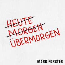 Übermorgen mp3 Single by Mark Forster