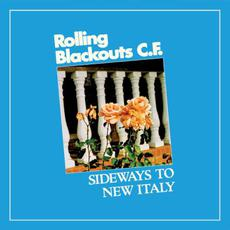 Sideways to New Italy mp3 Album by Rolling Blackouts Coastal Fever