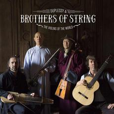 Brothers of String mp3 Album by Duplessy & The Violins of the World