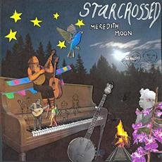 Starcrossed mp3 Album by Meredith Moon