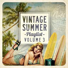 Vintage Summer Playlist, Volume 3 mp3 Compilation by Various Artists