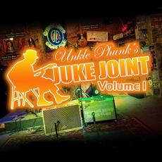 Unkle Phunk's Juke Joint, Volume 1 mp3 Compilation by Various Artists