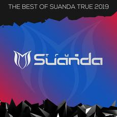 The Best Of Suanda True 2019 mp3 Compilation by Various Artists