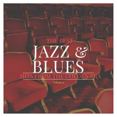 The Best Jazz & Blues Hits from the Golden Era, Volume 4 mp3 Compilation by Various Artists