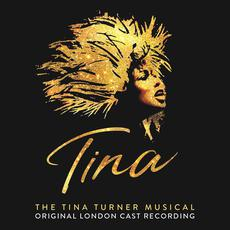 The Tina Turner Musical (Original London Cast Recording) mp3 Compilation by Various Artists