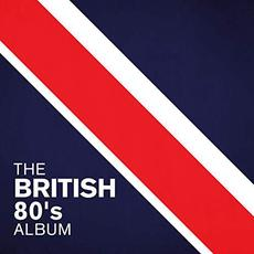 The British 80's Album mp3 Compilation by Various Artists