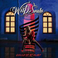 Queen Of My Heart mp3 Album by Wild Souls