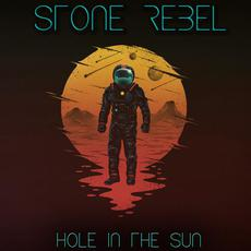 Hole In The Sun mp3 Album by Stone Rebel