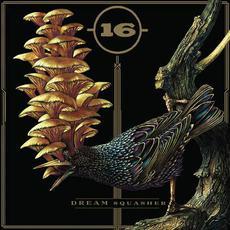 Dream Squasher mp3 Album by 16