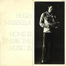 Home Is Where the Music Is mp3 Album by Hugh Masekela