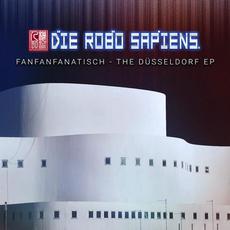 FanFanFanatisch - The Düsseldorf EP mp3 Album by Die Robo Sapiens