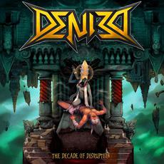 The Decade of Disruption mp3 Album by Denied